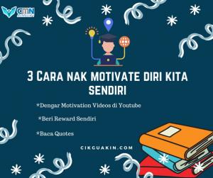 3 Cara Nak Motivate Diri Kita Sendiri